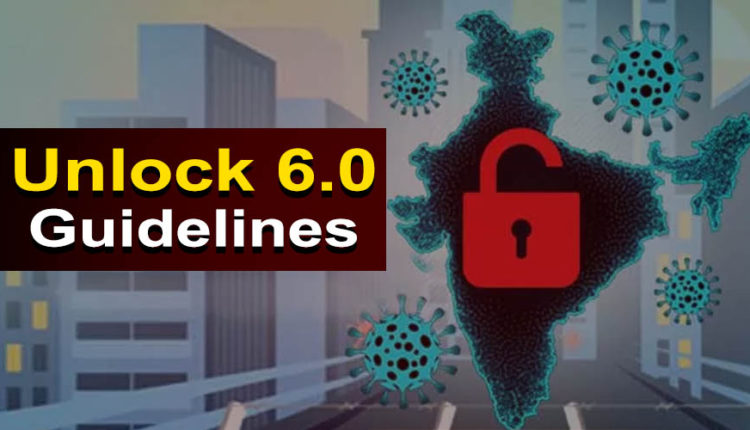 Unlock 6   Government of India extends the previous guideline for Re-opening